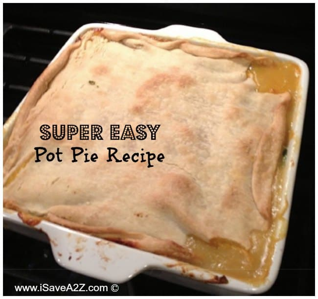Super Easy Pot Pie Recipe