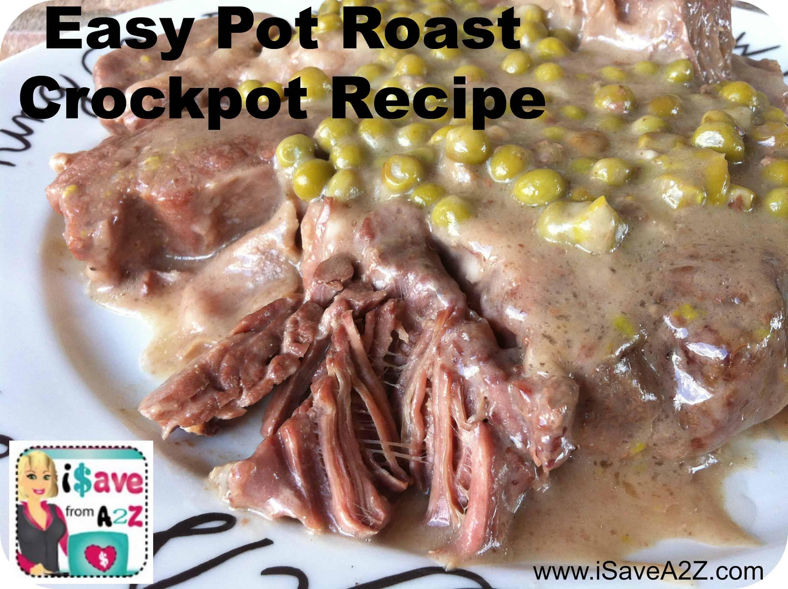 Pot Roast Crockpot Recipe - iSaveA2Z.com