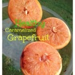 Healthy Caramelized Grapefruit Recipe