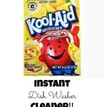 Kool-Aid as an Instant Dish Washer Cleaner