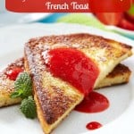 Weight Watchers Strawberry French Toast