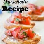 Italian Bruschetta Recipe