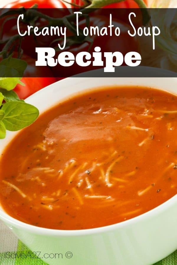 Creamy Tomato Soup - iSaveA2Z.com