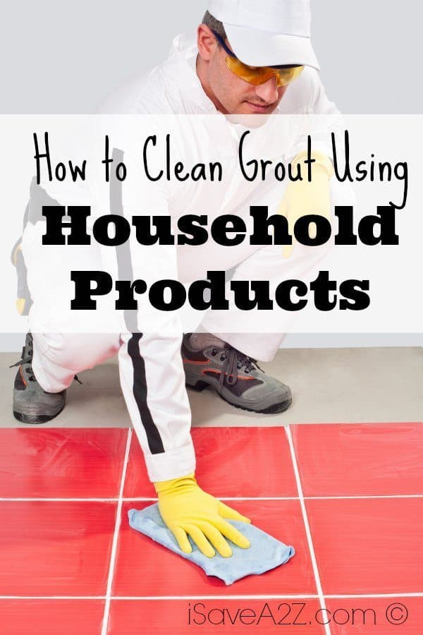 How to clean grout using household products for How do you clean white grout