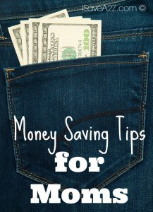 Money Saving Tips for Moms