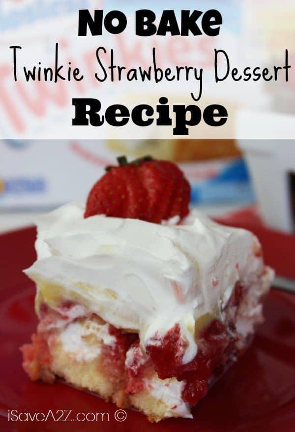 No Bake Twinkie Strawberry Dessert Isavea2z Com