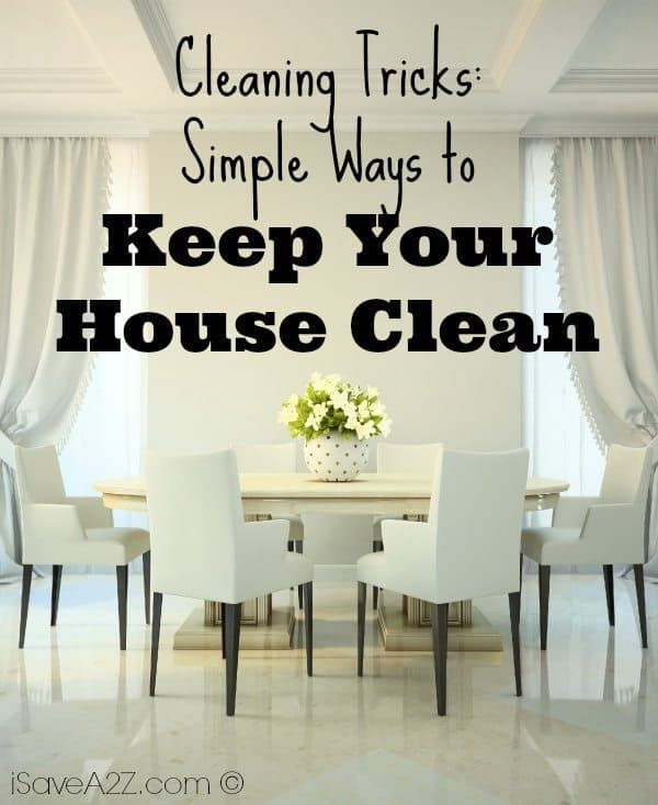 Cleaning tricks simple ways to keep your house clean for Minimalist house cleaning