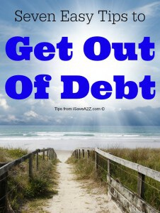 Seven Easy Tips to Get Out Of Debt