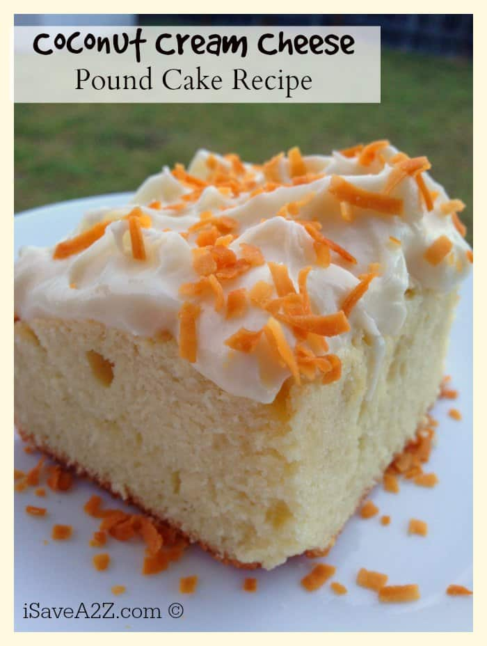 Coconut Cream Cheese Pound Cake Recipe with frosting ...