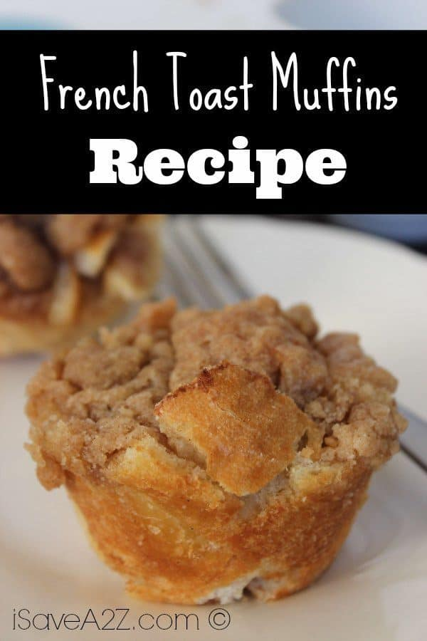 French Toast Muffins - iSaveA2Z.com