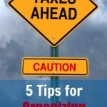 5 Tips for Organizing Your Tax Information