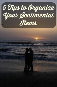 5 Tips to Organize Your Sentimental Items