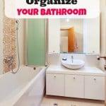 7 Creative Tips to Organize Your Bathroom