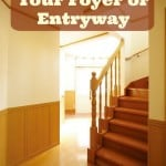 How to Organize Your Foyer or Entryway