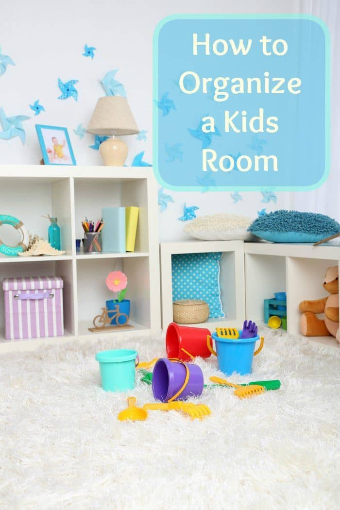 7 Helpful Hints To Organize A Kids Room