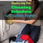 Why Your Cleaning Schedule Isn't Working Anymore