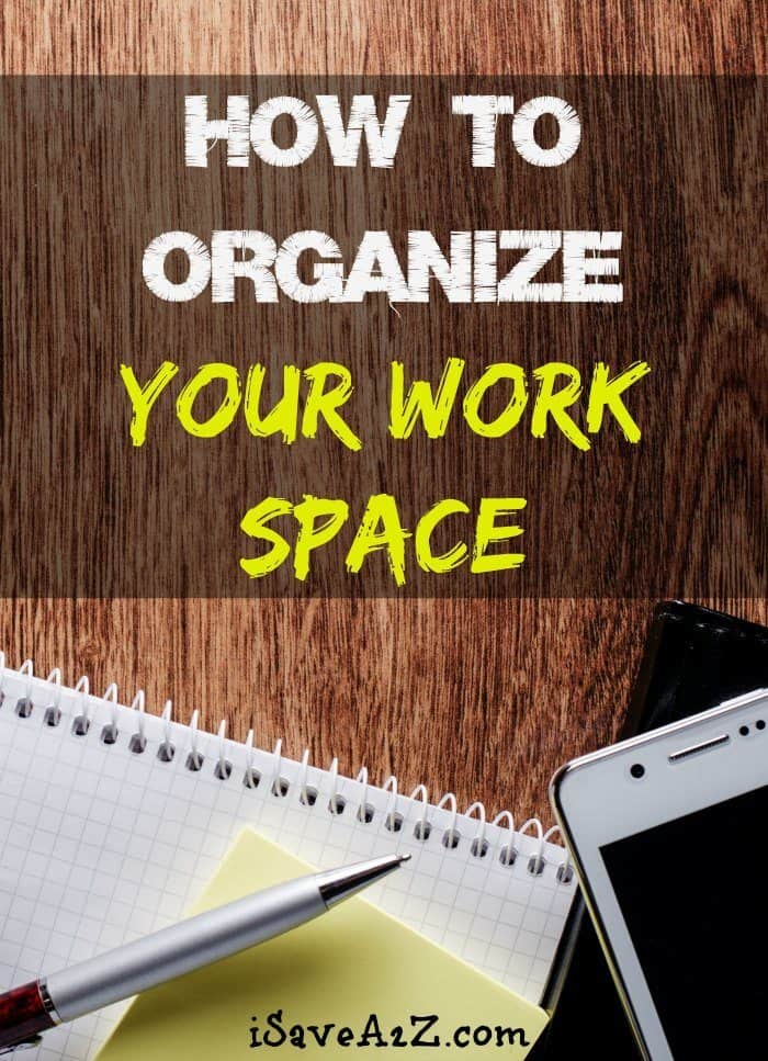 how to organize your work space. Black Bedroom Furniture Sets. Home Design Ideas