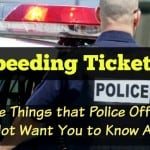 Things that Police Officers Do Not Want You to Know About