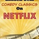Top Five Hidden Gem Classic Comedies On Netflix