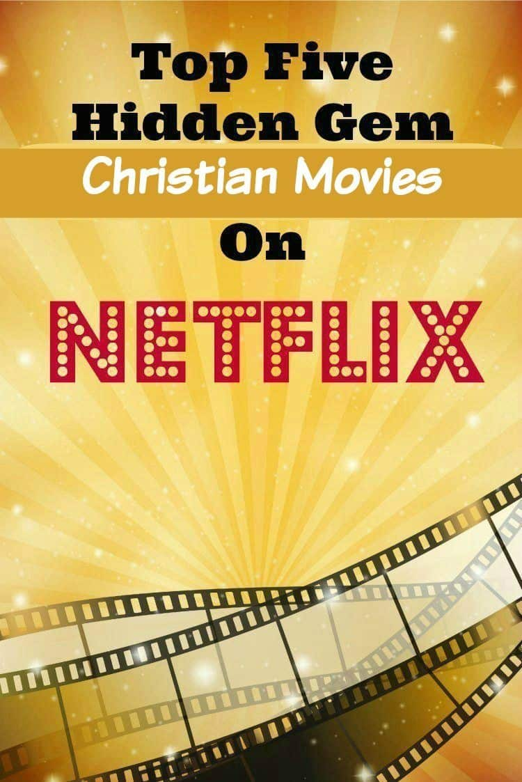 Top Five Hidden Gem Christian Movies On Netflix Isavea2z Com