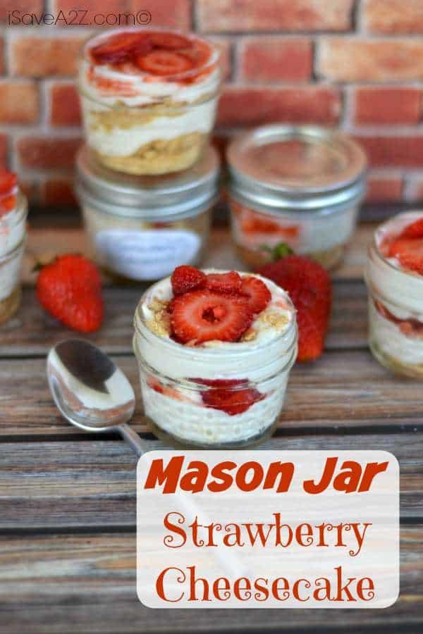 Mason Jar No Bake Strawberry Cheesecake Isavea2z Com