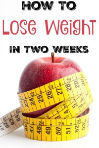 How To Lose Weight in Two Weeks