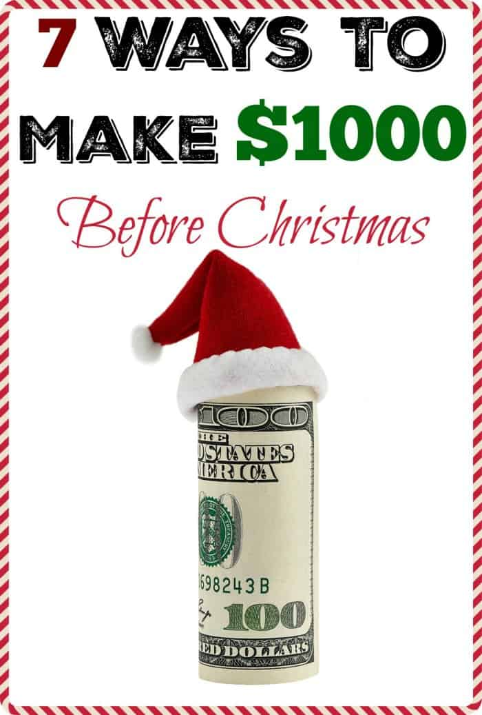 7 Ways To Make $1000 Before Christmas