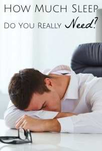 How Much Sleep Do You Really Need